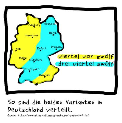 Viertel vor zwölf. Drei viertel zwölf. So sind die beiden Varianten in Deutschland verteilt.